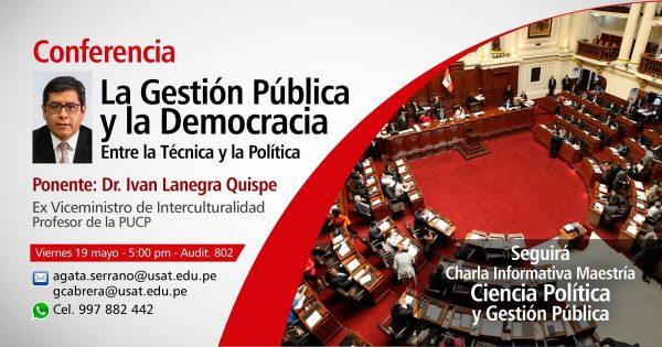 Conferencia: La gestión Pública y la Democracia entre la Técnica y la Política