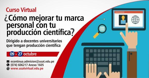 Curso Virtual. ¿Cómo mejorar tu marca personal con tu producción científica?