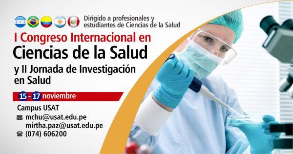 I Congreso Internacional en Ciencias de la Salud y II Jornada de Investigación en Salud