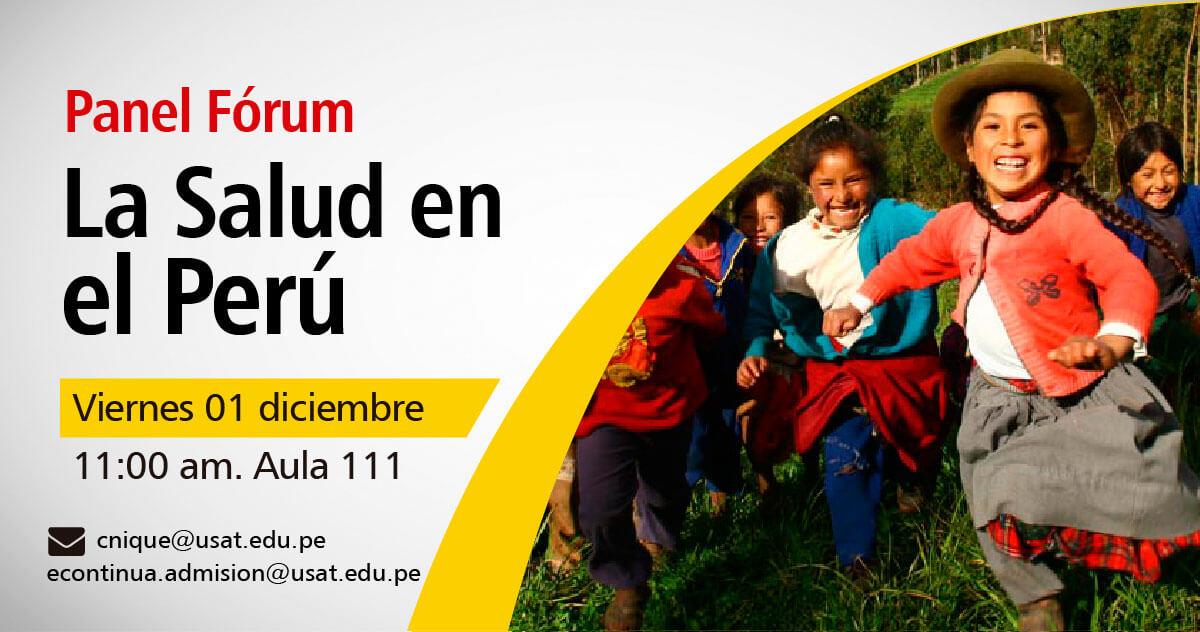 Panel Fórum. La Salud en el Perú