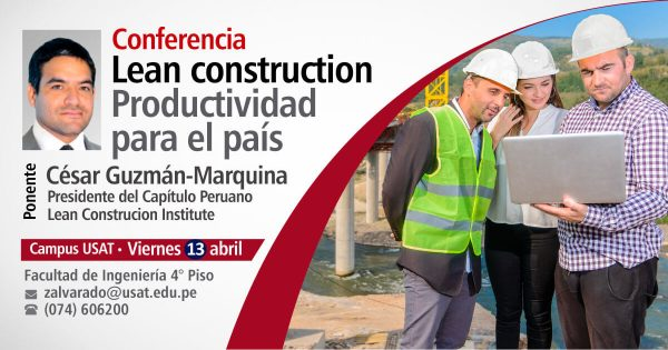 Conferencia: Lean construction. Productividad para el país