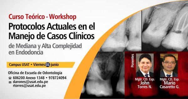 Protocolos Actuales en el Manejo de Casos Clínicos de Mediana y Alta Complejidad en Endodoncia