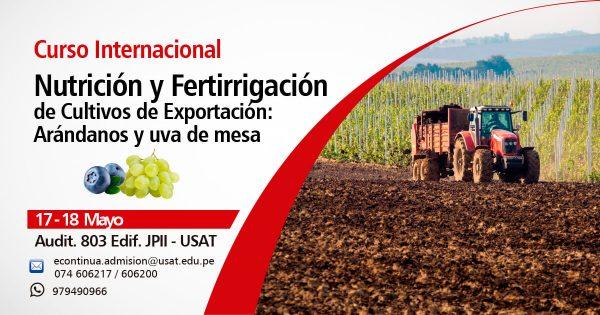 Curso Internacional de Nutrición y Fertirrigación de Cultivos de Exportación: Arándanos y Uva de mesa