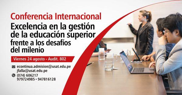 * Conferencia Internacional. Excelencia en la gestión de la educación superior frente a los desafíos del milenio