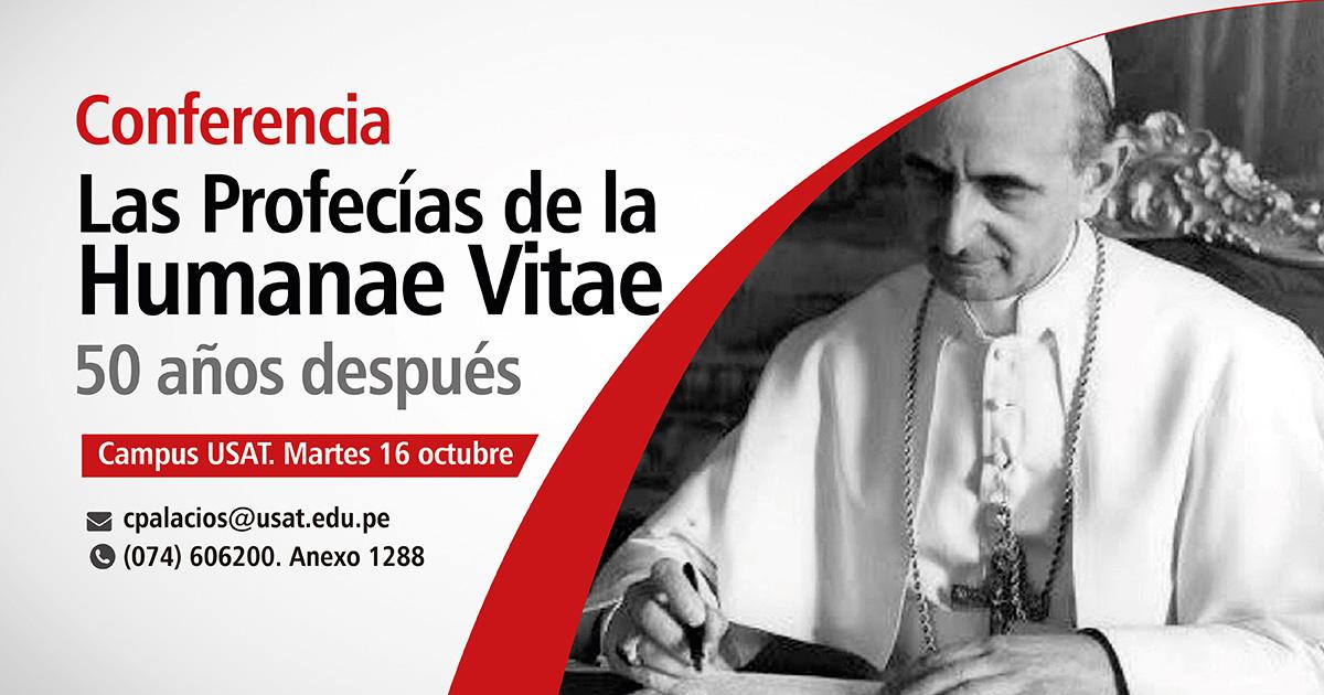 * Conferencia. Profecías de la Humanae Vitae – 50 años después