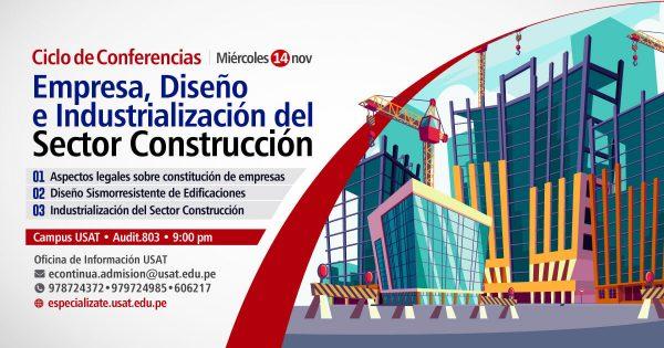 * Ciclo de Conferencias. Empresa, Diseño e Industrialización del Sector Construcción