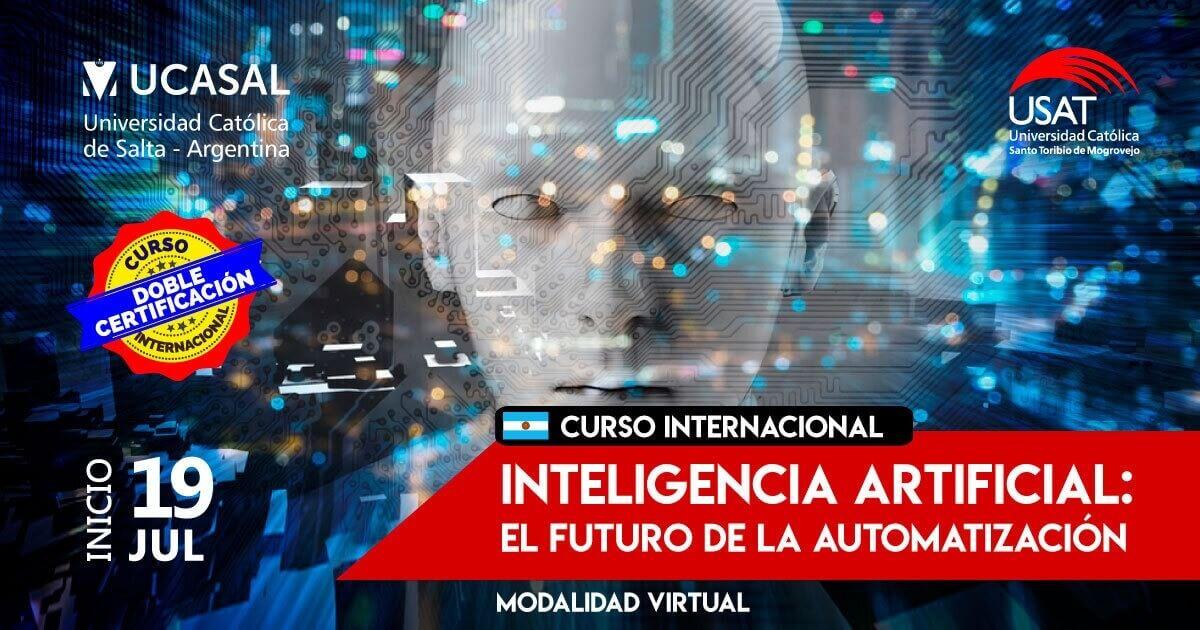 (NO VIGENTE) Curso Internacional Virtual – Inteligencia Artificial:  El futuro de la automatización